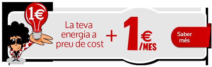 Tu energía a precio de coste + 1 euro